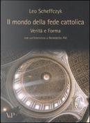 Il mondo della fede cattolica by Leo Scheffczyk