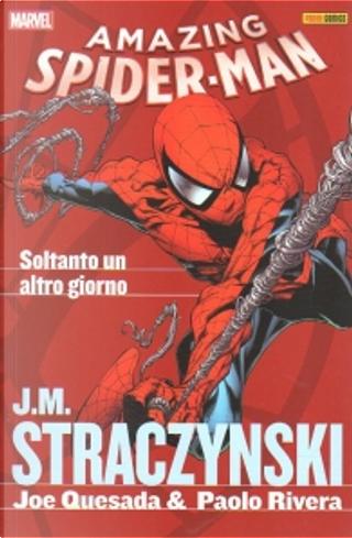 Spider-Man: Soltanto un altro giorno by J. Michael Straczynski, Joe Quesada