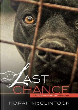 Last Chance by Norah McClintock