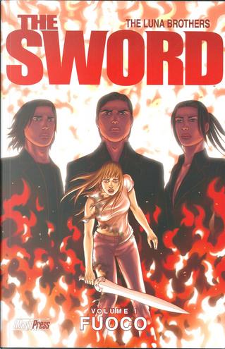 The Sword vol. 1 by Jonathan Luna, Joshua Luna