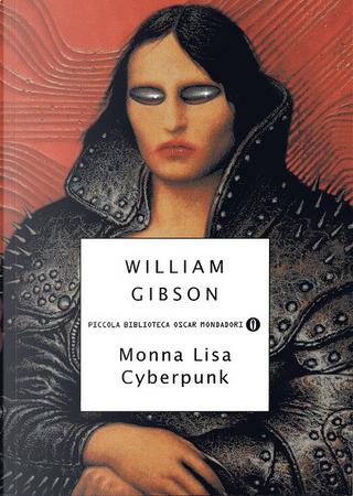 Monna Lisa Cyberpunk by William Gibson