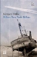 Bilbao-New York-Bilbao by Kirmen Uribe