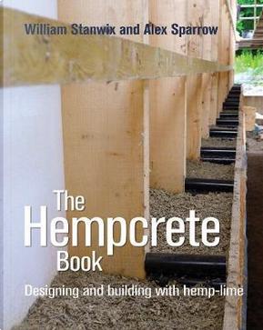The Hempcrete Book by William Stanwix
