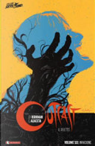 Outcast - Il reietto vol. 6 by Paul Azaceta, Robert Kirkman