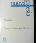 Fugaci commozioni eteree by Annalisa