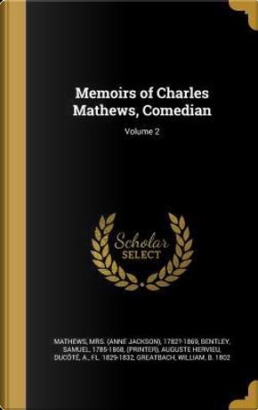 MEMOIRS OF CHARLES MATHEWS COM by Auguste Hervieu