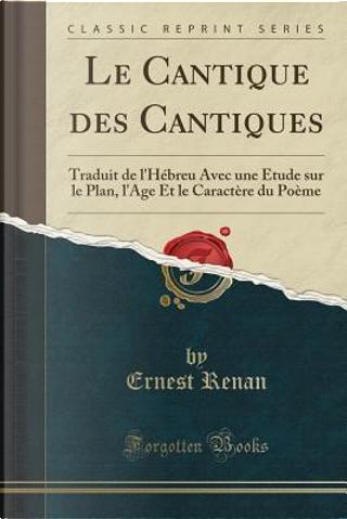 Le Cantique des Cantiques by Ernest Renan