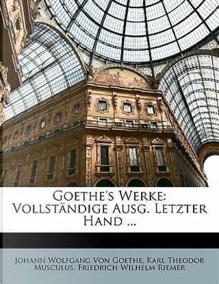 Goethe's Werke by Johann Wolfgang Von Goethe
