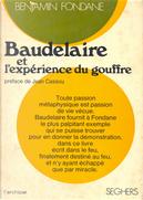 Baudelaire et l'experience du gouffre by Benjamin Fondane