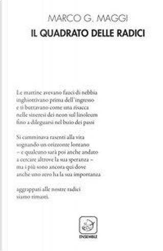Il quadrato delle radici by Marco G. Maggi