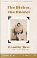 The Richer, the Poorer by Dorothy, Dorothy West, West