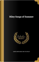 RILEY SONGS OF SUMMER by James Whitcomb 1849-1916 Riley