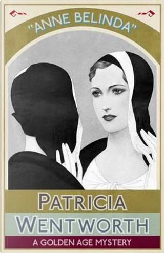 Anne Belinda by Patricia WENTWORTH
