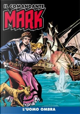 Il comandante Mark cronologica integrale a colori n. 40 by EsseGesse