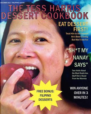 The Tess Harris Dessert Cookbook by Tess Harris