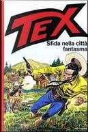 TEX Sfida nella città fantasma by Sergio Bonelli