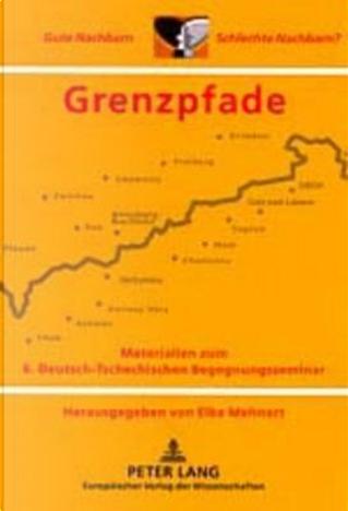 Grenzpfade by Elke Mehnert