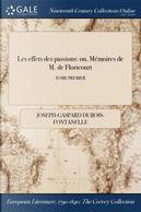 Les effets des passions by Joseph-Gaspard Dubois-Fontanelle