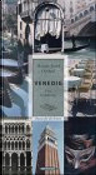Venedig. Eine Verfuehrung. Oasen fuer die Sinne by Hanns-Josef Ortheil