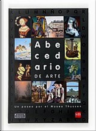 Abecedario de arte by Ana Moreno Rebordinos, Carlos Reviejo