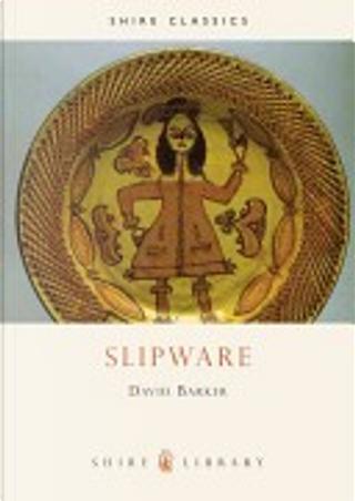 Slipware by David Barker