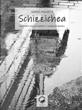Schizzichea by Guido Vigorita