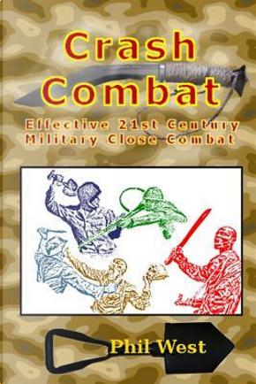 Crash Combat by Phil West