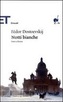 Notti bianche by Fyodor M. Dostoevsky