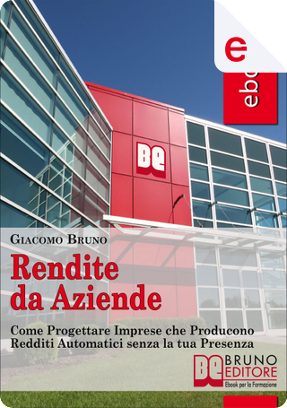 Rendite da aziende by Giacomo Bruno
