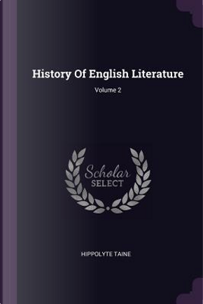 History of English Literature; Volume 2 by Hippolyte Taine