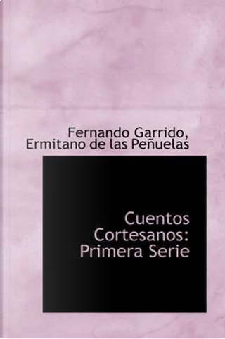 Cuentos Cortesanos by Fernando Garrido