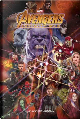 Infinity Gauntlet by Jim Starlin, George Perez, Ron Lim