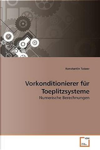 Vorkonditionierer für Toeplitzsysteme by Konstantin Tutaev
