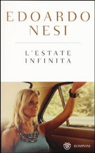 L'estate infinita. Ediz. speciale by Edoardo Nesi