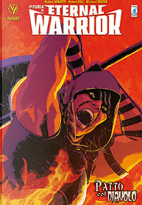 La furia di Eternal Warrior Vol. 3 by Robert Venditti