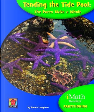 Tending the Tide Pool by Donna Loughran