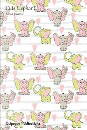 Cute Elephant Lined Journal by Quipoppe Publications