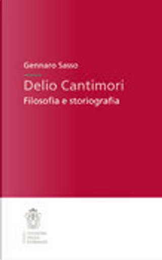 Delio Cantimori by Gennaro Sasso