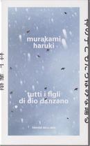 Tutti i figli di Dio danzano by Haruki Murakami