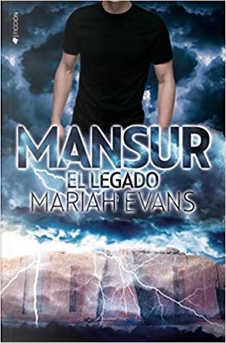 Mansur. El legado by Mariah Evans