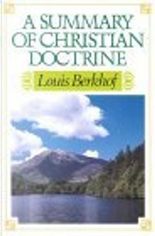 A Summary of Christian Doctrine by Louis Berkhof