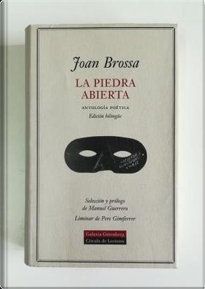 La piedra abierta by Joan Brossa