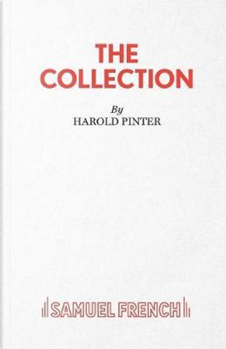 The Collection - A Play by Harold Pinter