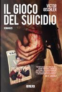Il gioco del suicidio by Victor Gischler