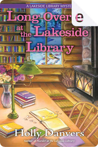 Long Overdue at the Lakeside Library by Holly Danvers