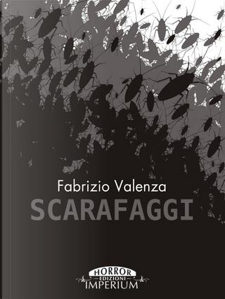 Scarafaggi by Fabrizio Valenza