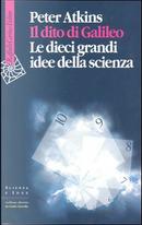 Il dito di Galileo by Peter W. Atkins