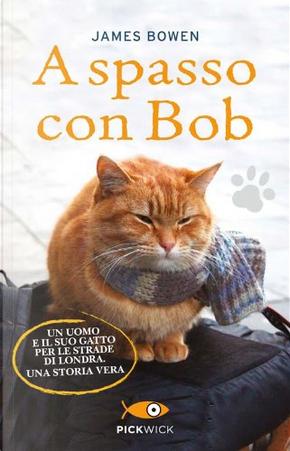 A spasso con Bob by James Bowen