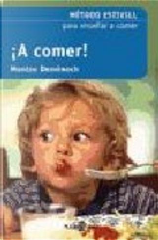 !A comer! by Domenech Estivill