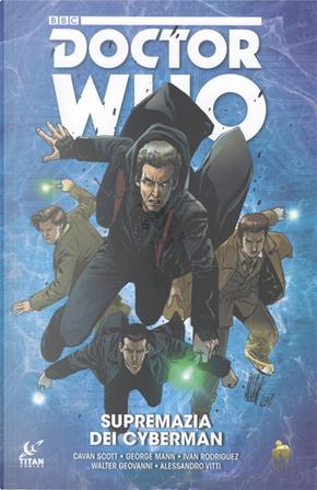 Doctor Who: Supremazia dei Cybermen by Cavan Scott, George Mann